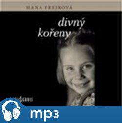 Hana Frejková: Divný kořeny cena od 148 Kč