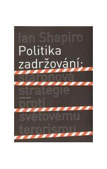 Ian Shapiro: Politika zadržování cena od 140 Kč