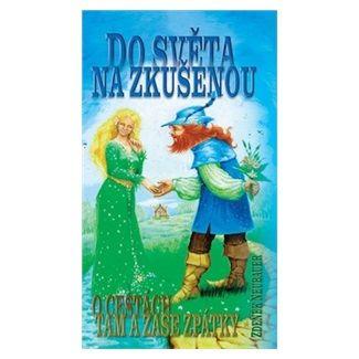 Zdeněk Neubauer: Do světa na zkušenou - O cestách tam a zase zpátky cena od 98 Kč