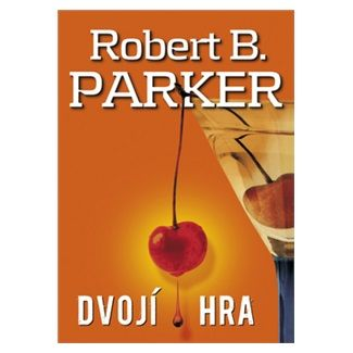 Robert B. Parker: Dvojí hra cena od 156 Kč