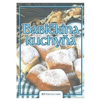 Alena Doležalová: Babičkina kuchyňa cena od 271 Kč
