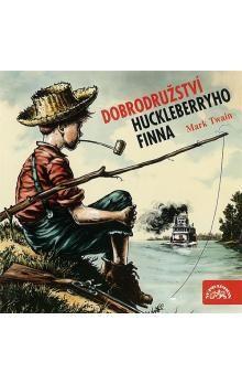 Mark Twain: Dobrodružství Huckleberryho Finna - CD - Mark Twain cena od 152 Kč