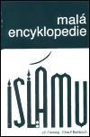 Charif Bahbouh, Jiří Fleissig: Malá encyklopedie islámu cena od 135 Kč
