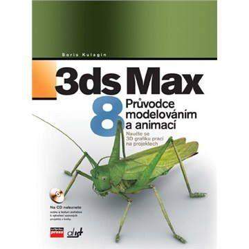 Boris Kulagin: 3ds Max 8 cena od 342 Kč