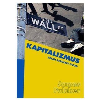 James Fulcher: Kapitalizmus cena od 127 Kč