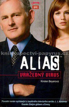 Kirsten Beyerová: ALIAS Vražedný virus cena od 195 Kč