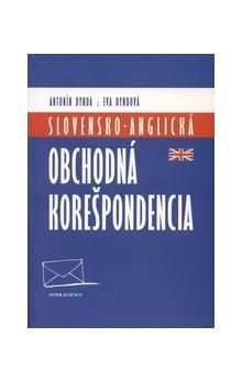 Antonín Dynda, Eva Dyndová: Slovensko - anglická obchodná korešpondencia cena od 490 Kč