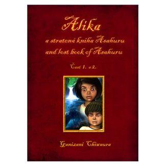 Ganizani Ghiwaura: Alíka a stratená kniha Asahuru and lost book of Asahuru cena od 144 Kč