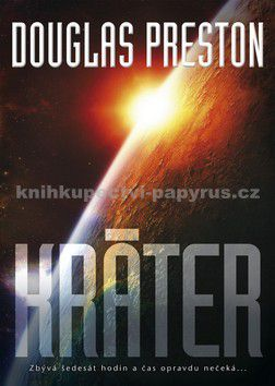 Douglas Preston: Kráter - Douglas Preston cena od 0 Kč