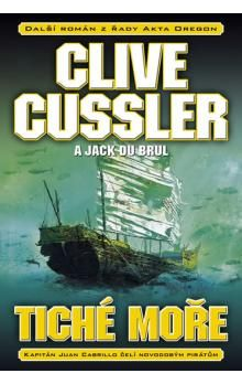Clive Cussler, Jack Du Brul: Tiché moře cena od 139 Kč