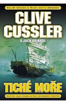 Jack Du Brul, Clive Cussler: Tiché moře cena od 195 Kč