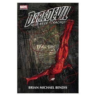 Brian M. Bendis, David Mack, Alexander Maleev: Daredevil - Muž beze strachu cena od 661 Kč