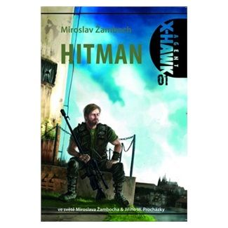 Miroslav Žamboch: Agent X-Hawk -1- Hitman cena od 86 Kč