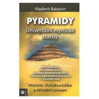 Milan Krankus, Vladimír Babanin: Pyramidy Univerzální mystické stavby cena od 229 Kč