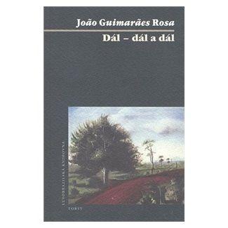 João Guimarães Rosa: Dál–dál a dál cena od 155 Kč