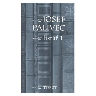 Josef Palivec: Listář 1 cena od 321 Kč