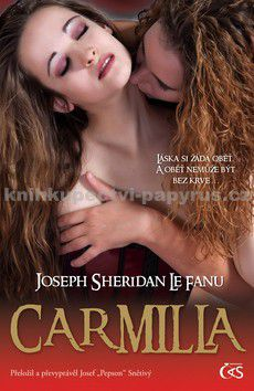Joseph Sheridan Le Fanu, Josef Pepson Snětivý: Carmilla (E-KNIHA) cena od 102 Kč