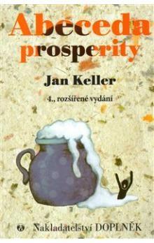 Jan Keller: Abeceda prosperity cena od 144 Kč