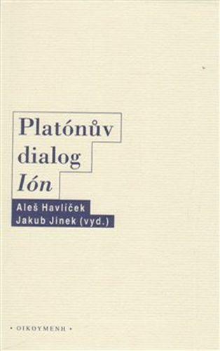 Aleš Havlíček, Jakub Jinek: Platónův dialog Ión cena od 180 Kč