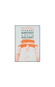 Alena Odehnalová: Vybrané kapitoly z dějin kultury cena od 152 Kč