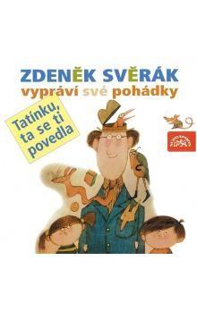 Zdeněk Svěrák: Zdeněk Svěrák vypráví pohádky - CD cena od 165 Kč