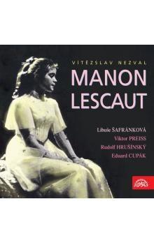 Vítězslav Nezval: Manon Lescaut (CD) cena od 177 Kč