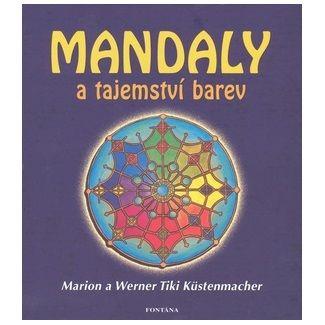 Marion Küstenmacher: Mandaly a tajemství barev cena od 208 Kč