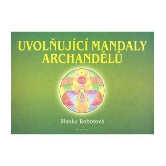 Blanka Bobotová: Uvolńující mandaly archandělů cena od 135 Kč