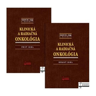 Ľudovít M. Jurga: Komplet 2 ks Klinická a radiačná onkológia Prvý a druhý diel cena od 1017 Kč