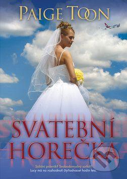 Paige Toon: Svatební horečka cena od 237 Kč