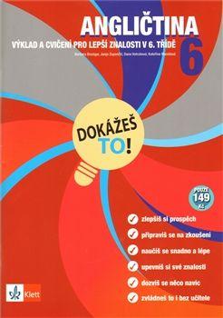 Brezigar a Barbara: Angličtina 6 - Dokážeš to! - Výklad a cvičení pro lepší znalosti v 6. třídě cena od 35 Kč