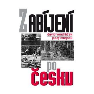 David Vondráček: Zabíjení po česku cena od 189 Kč