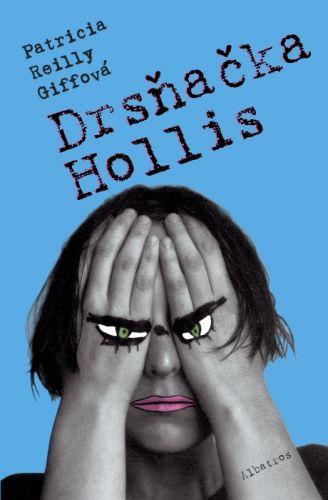 Patricia Reilly Giffová: Drsňačka Hollis cena od 22 Kč
