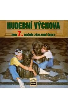 Alexandros Charalambidis: Hudební výchova pro 7.ročník základní školy - CD cena od 152 Kč