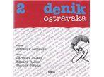 Ostravak Ostravski: Denik Ostravaka 2 - CD - Ostravak Ostravski cena od 0 Kč