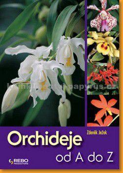 REBO Productions Orchideje od A do Z cena od 76 Kč