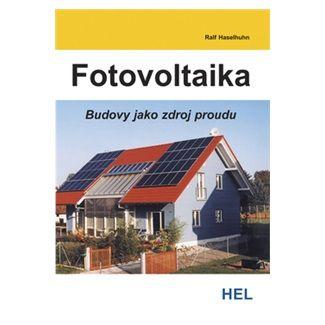 Haselhuhn Ralf: Fotovoltaika - Budovy jako zdroj proudu cena od 179 Kč