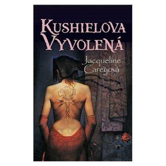 Jacqueline Carey: Kushielova vyvolená - kniha druhá cena od 296 Kč