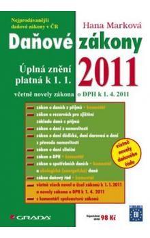 Hana Marková: Daňové zákony 2011 - úplná znění platná k 1. 4. 2011 cena od 39 Kč