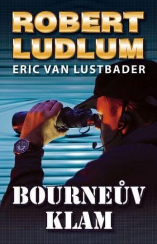 Robert Ludlum, Eric van Lustbader: Bourneův klam cena od 79 Kč