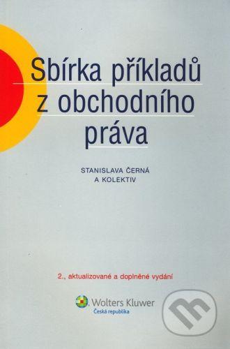 Stanislava Černá: Sbírka příkladů z obchodního práva cena od 233 Kč