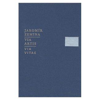 Jaromír Zemina: Via artis, Via vitae cena od 413 Kč