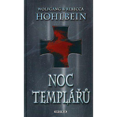 Wolfgang Hohlbein, Rebecca Hohlbein: Noc templářů cena od 239 Kč