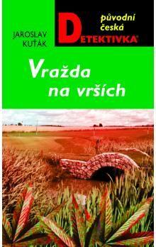 Jaroslav Kuťák: Vražda na vrších cena od 199 Kč