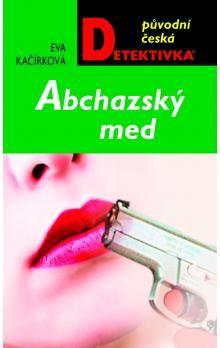 Eva Kačírková: Abchazský med (E-KNIHA) cena od 0 Kč