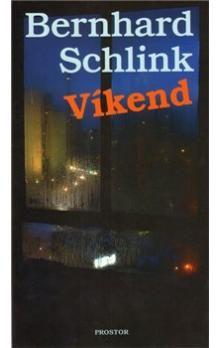 Bernhard Schlink: Víkend cena od 129 Kč