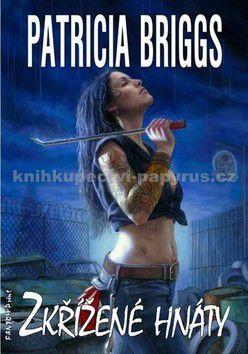 Patricia Briggs: Zkřížené hnáty cena od 223 Kč