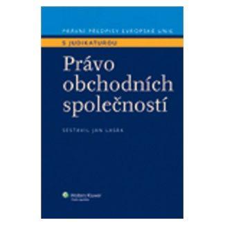 Jan Lasák: Právo obchodních společností cena od 419 Kč