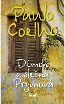 Paulo Coelho: Démon a slečna Prymová cena od 149 Kč