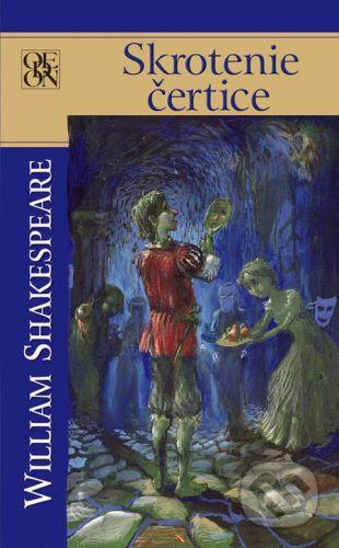 William Shakespeare: Skrotenie čertice cena od 114 Kč